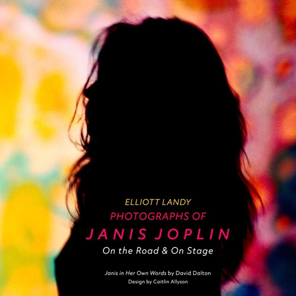 Elliott Landy - Photographs Of Janis (Hcvr)