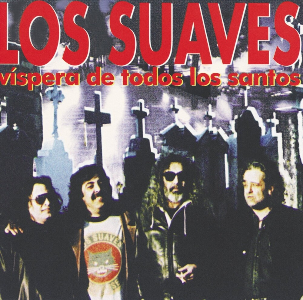 Los Suaves - Vispera De Todos Los Santos (Spa)