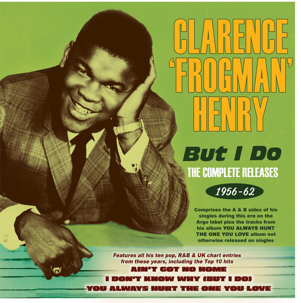 Clarence Henry  Frogman - But I Do: The Complete Releases 1956-62