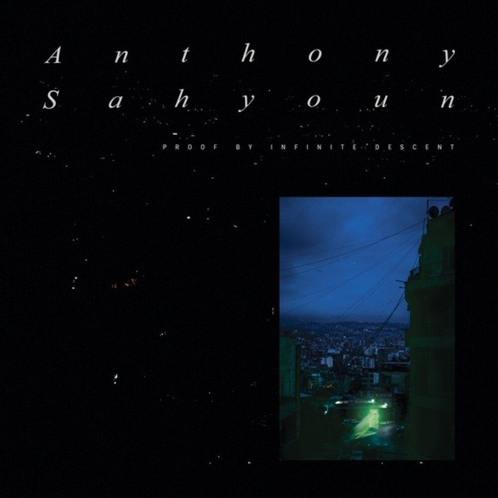 Sahyoun, Anthony - Proof By Infinite Descent