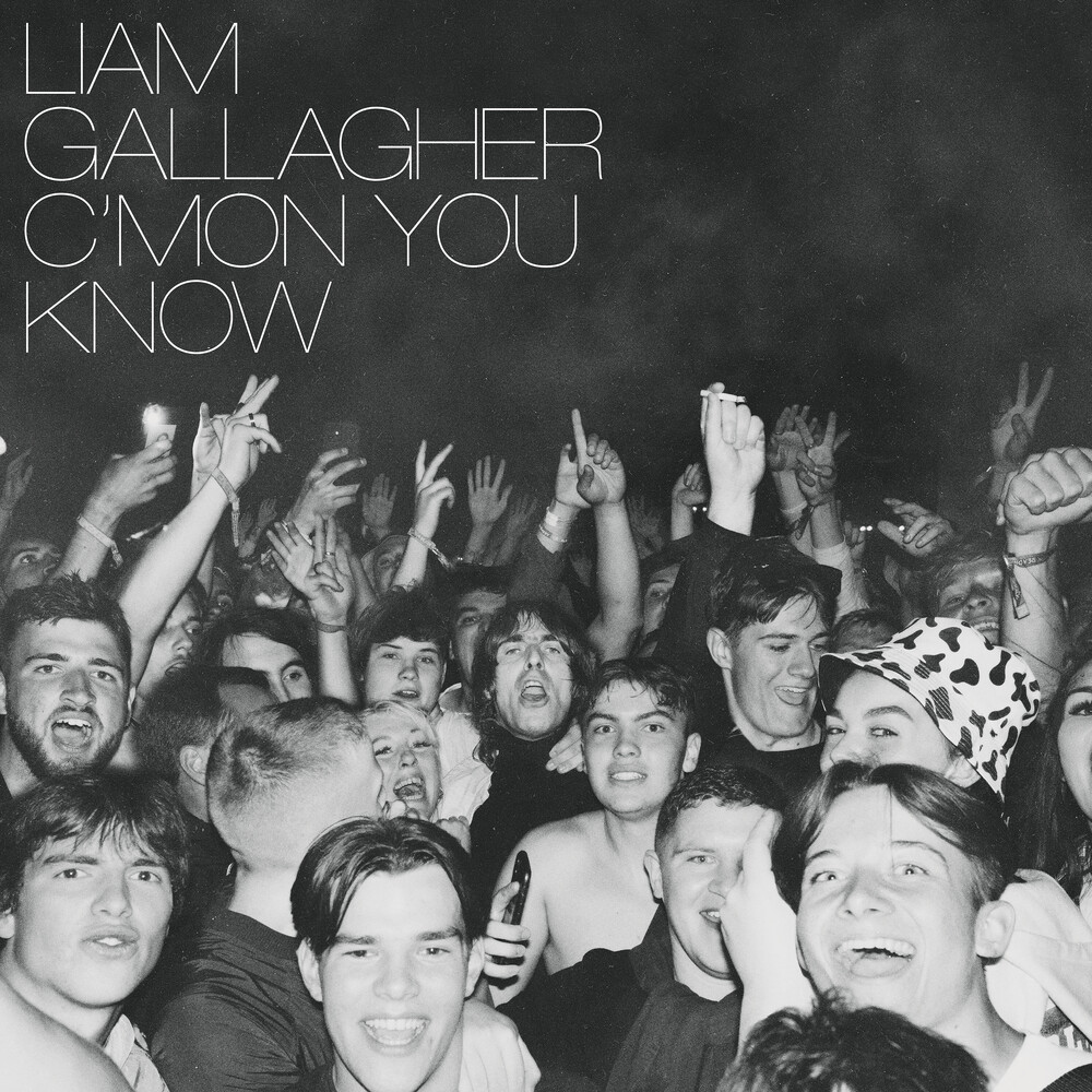 Liam Gallagher - C'mon You Know