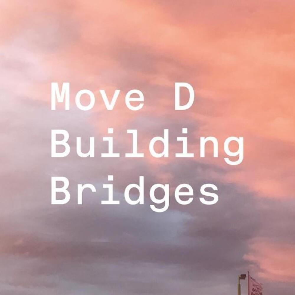 Move D - Building Bridges [Download Included]