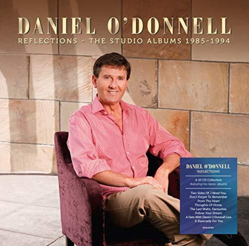 Daniel Odonnell - Reflections: The Studio Albums 1985-1994