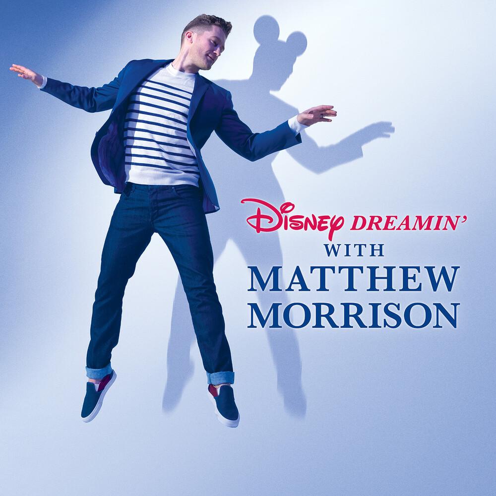 Matthew Morrison - Disney Dreamin' With Matthew Morrison