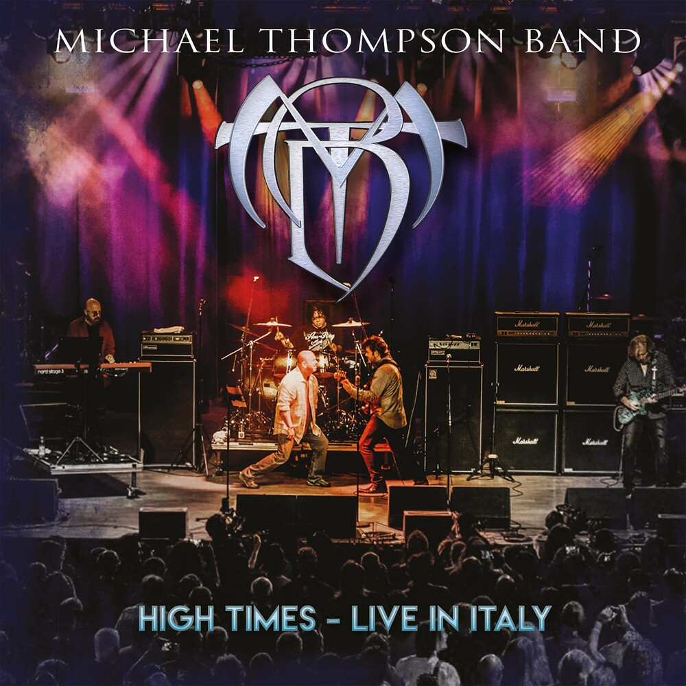 Michael Thompson - High Times - Live In Italy