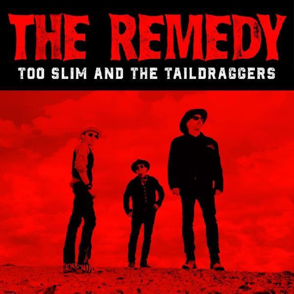 Too Slim & Taildraggers - Remedy