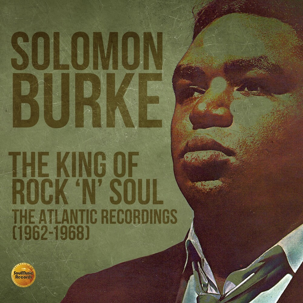 Solomon Burke - King Of Rock N Soul: Atlantic Recordings 1962-1968