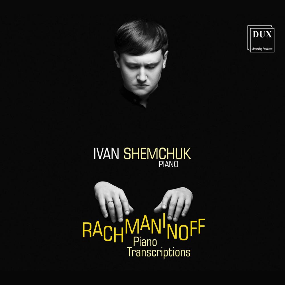 Rachmaninoff / Shemchuk / Andrutini - Piano Transcriptions
