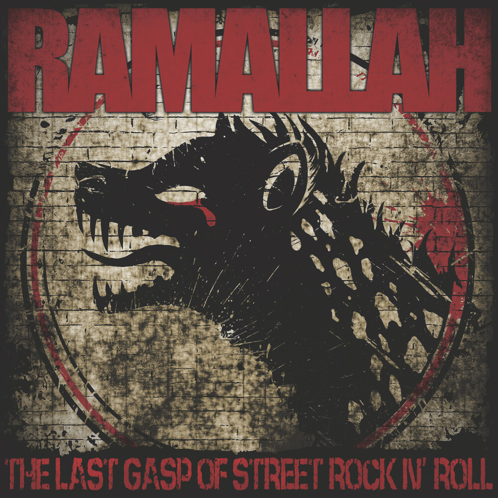 Ramallah - Last Gasp Of Street Rock N' Roll