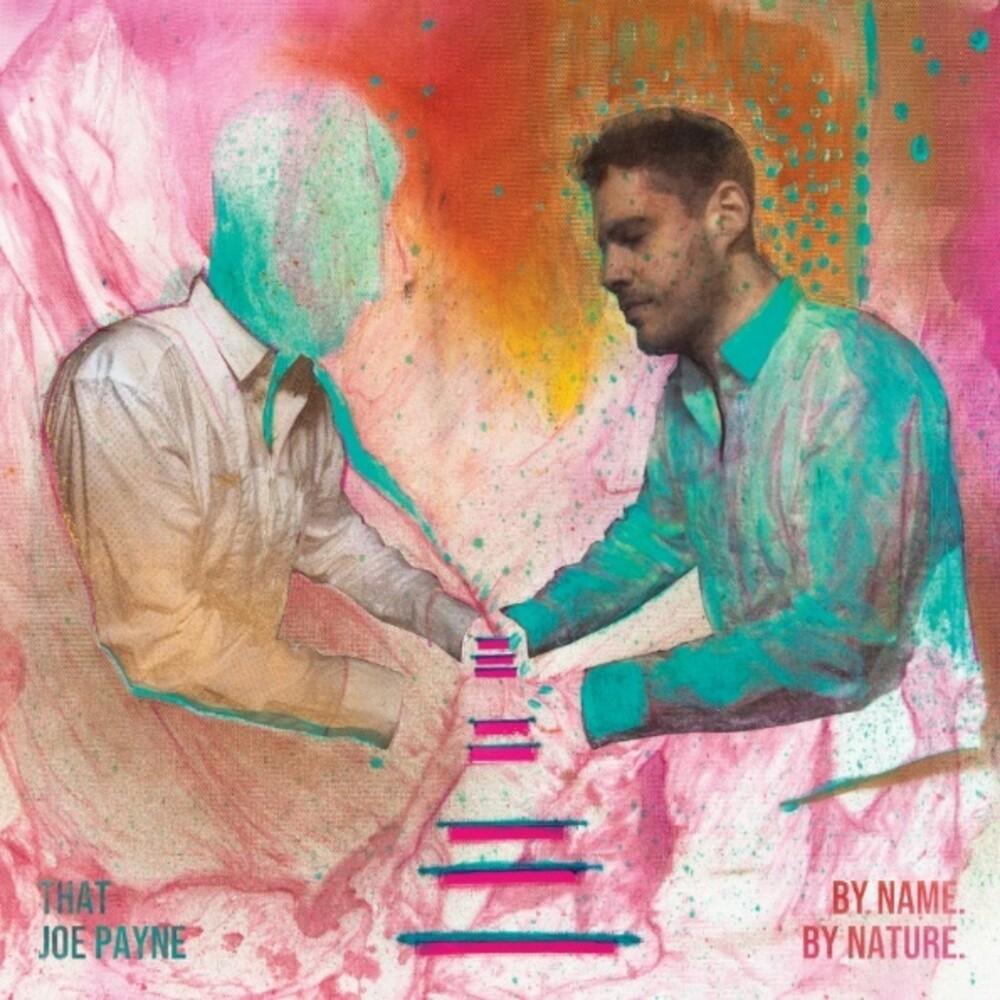 That Joe Payne - By Name. By Nature (Uk)