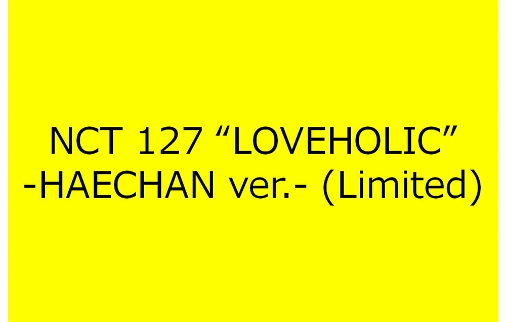 NCT 127 - Loveholic (Haechan Version) [Import]