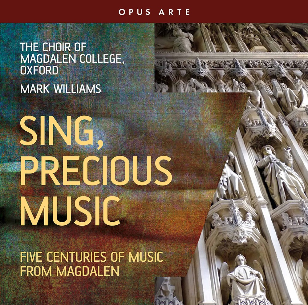 The Choir Of Magdalen College, Oxford - Sing Precious Music