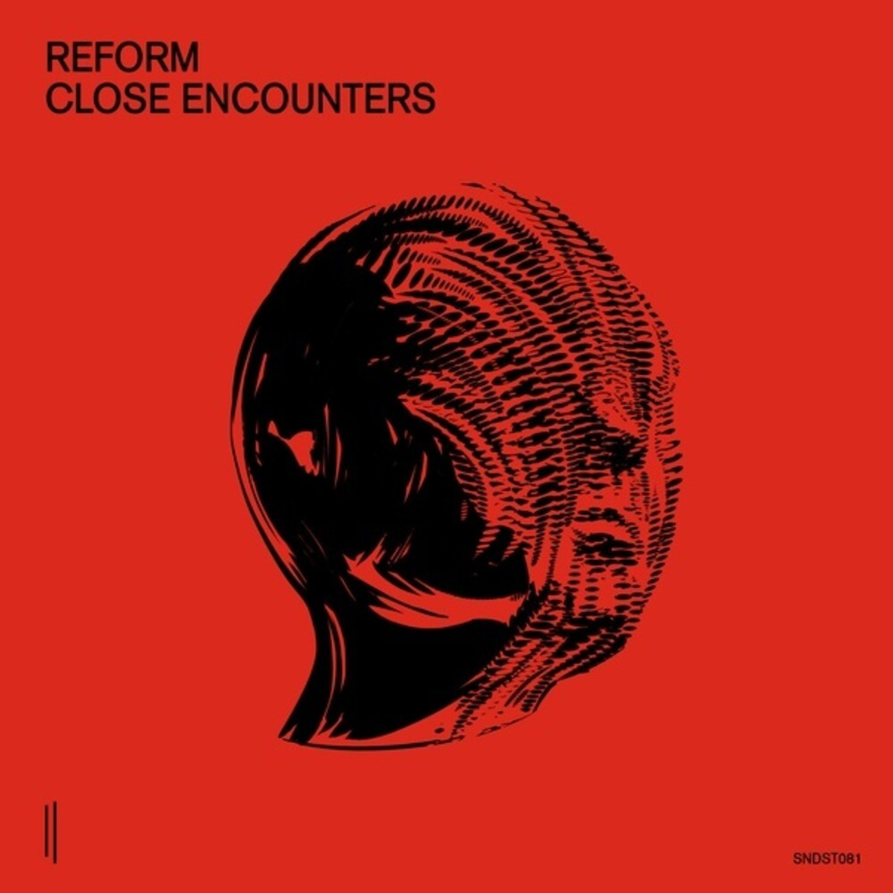 Reform - Close Encounters
