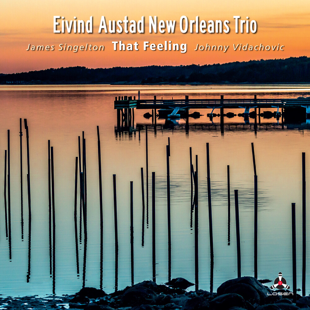 Eivind Austad New Orleans Trio - That Feeling