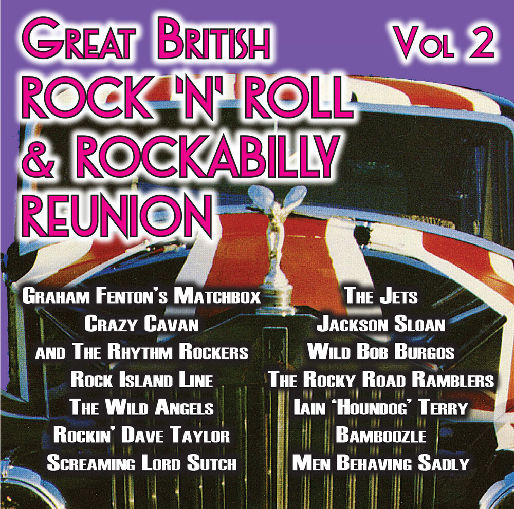 Great British Rocknroll & Rockabilly / Various - Great British Rock'n'roll & Rockabilly Reunion Album 2 (VariousArtists)