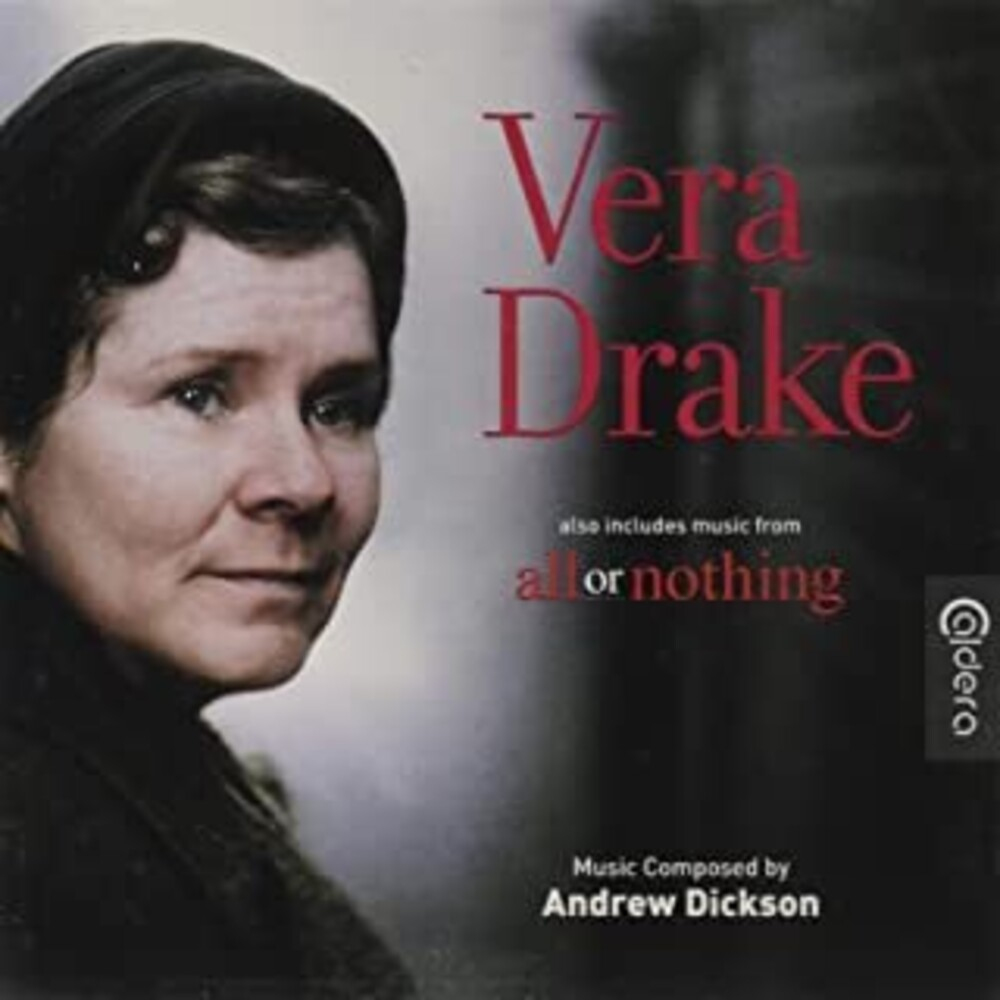Andrew Dickson Ita - Vera Drake / All Or Nothing (Original Soundtrack)