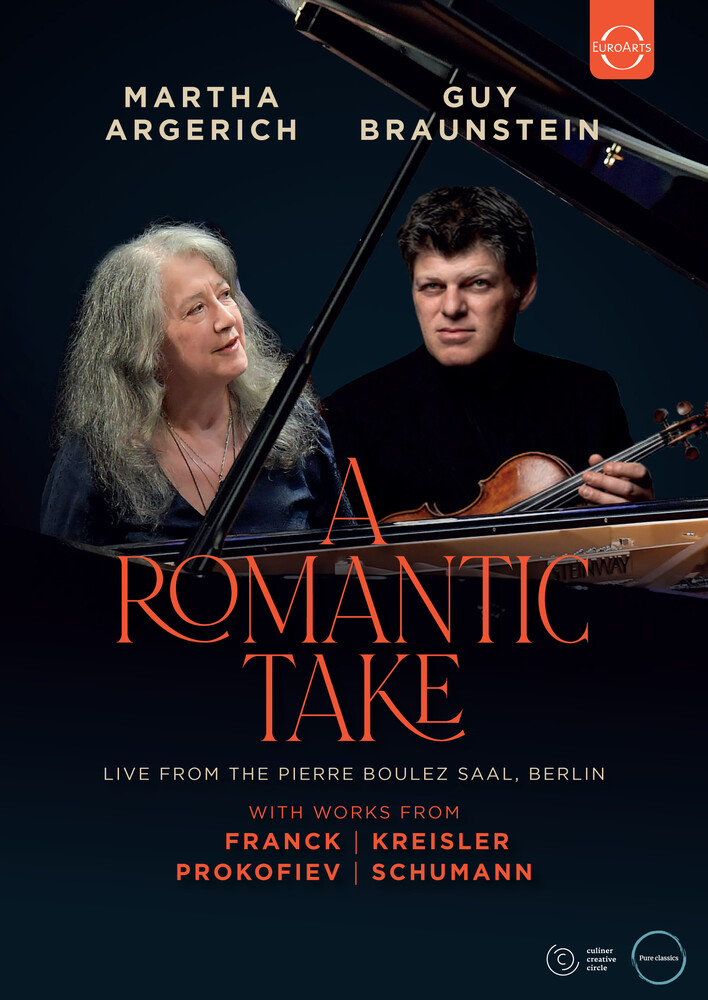 Argerich, Martha / Braunstein, Guy - A Romantic Take - Martha Argerich & Guy Braunstein in Concert
