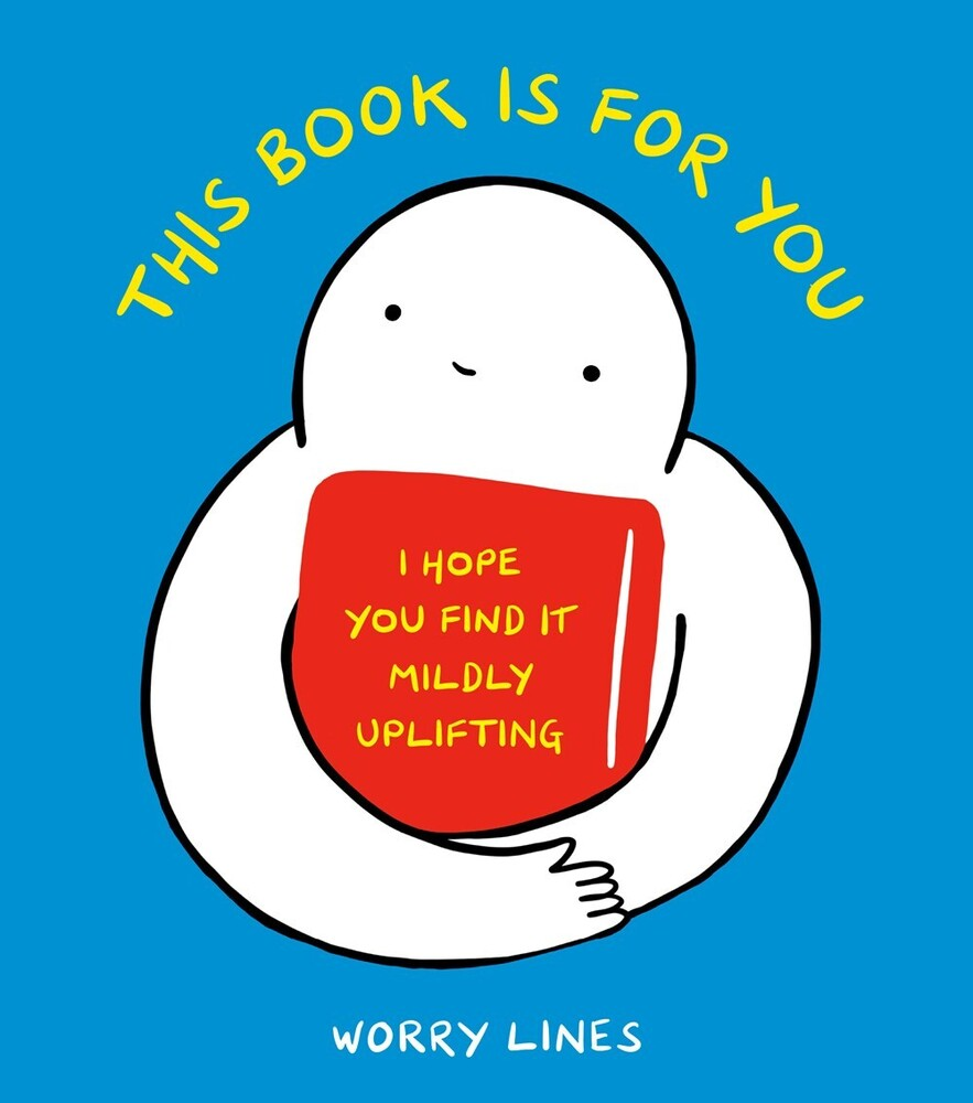 Worry Lines - This Book Is for You