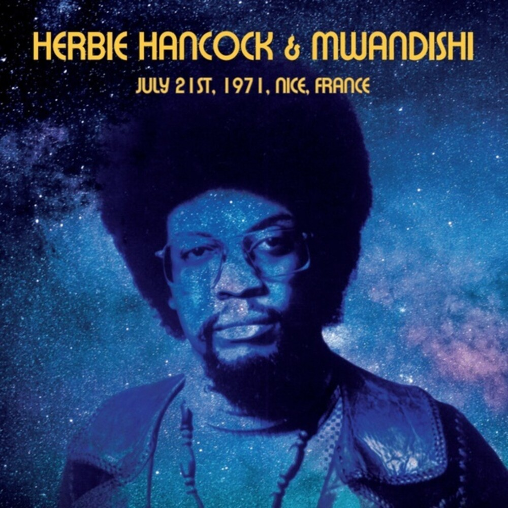 Herbie Hancock  & Mwandishi - July 21st 1971 Nice France