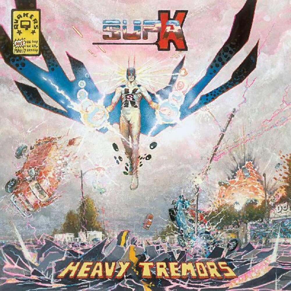 Quakers - Supa K: Heavy Tremors
