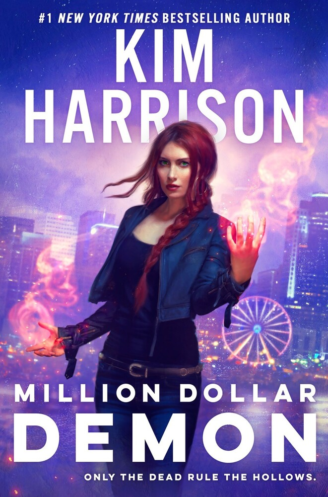 Kim Harrison - Million Dollar Demon: A Hollows Novel