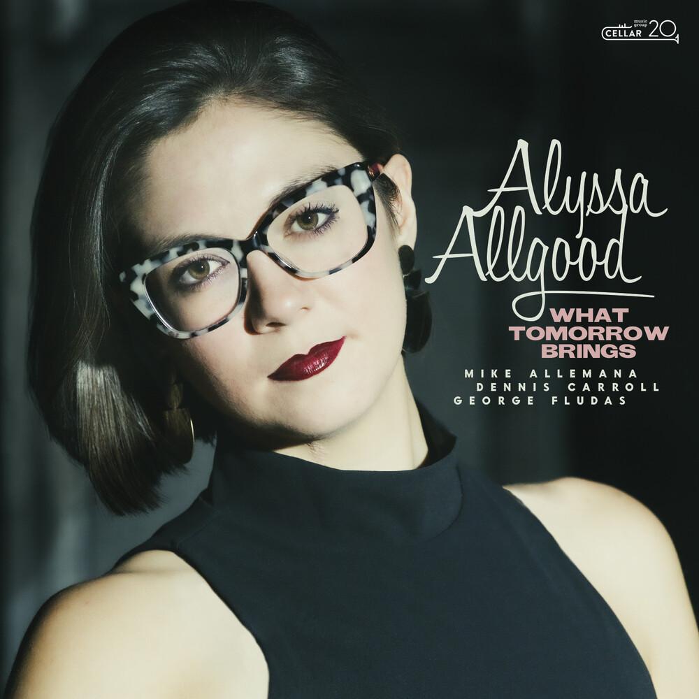 Alyssa Allgood - What Tomorrow Brings