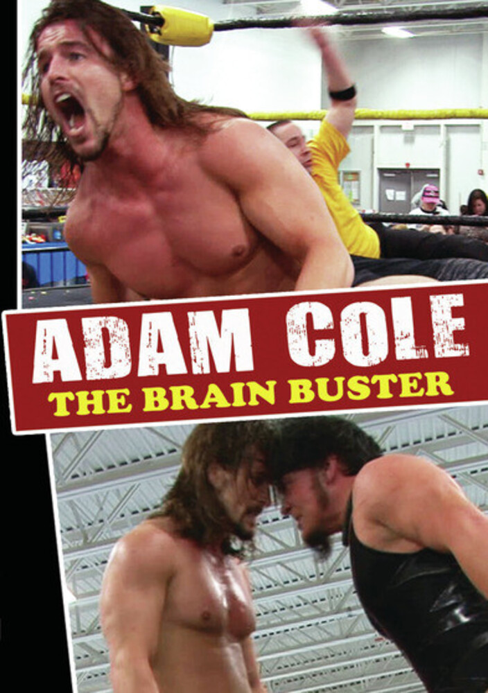 - Adam Cole: The Brain Buster