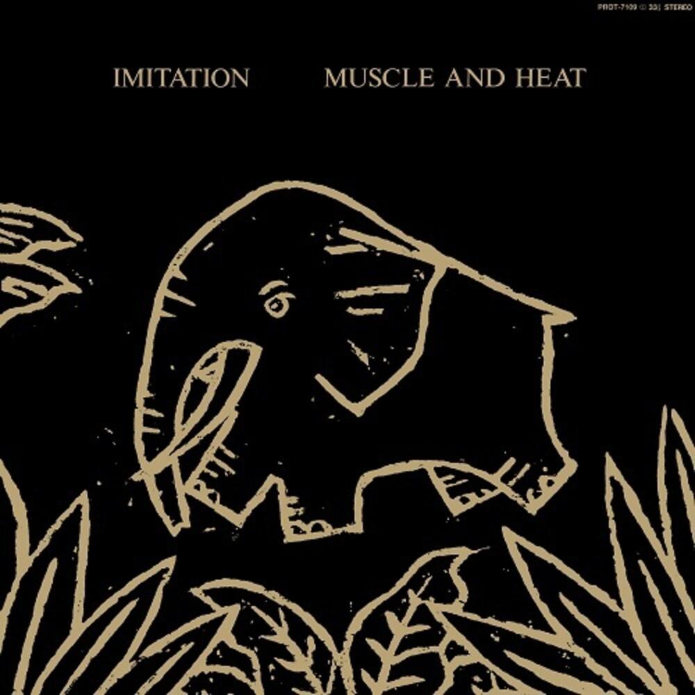 Imitation - Muscle & Heat
