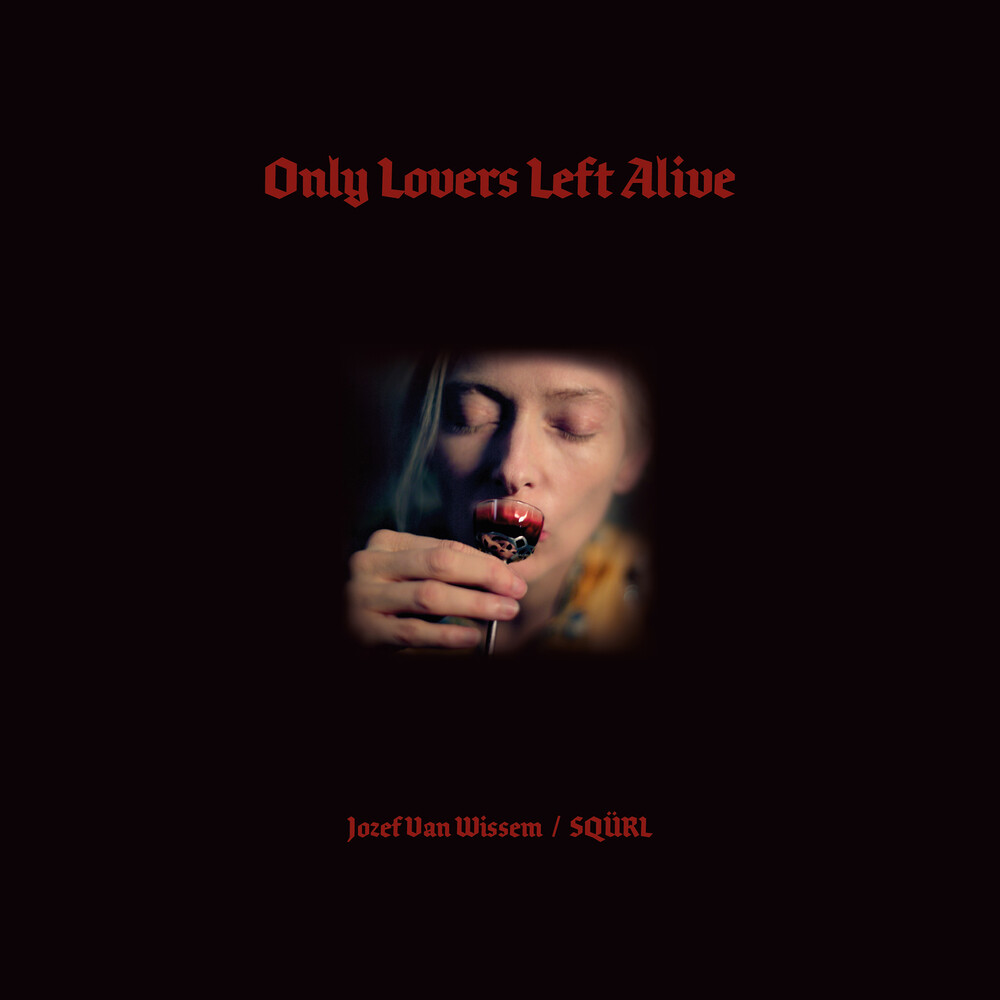 Squrl / Van Jozef Wissem  (Cvnl) (Red) (Iex) - Only Lovers Left Alive / O.S.T. [Indie Exclusive] (Clear/Red)