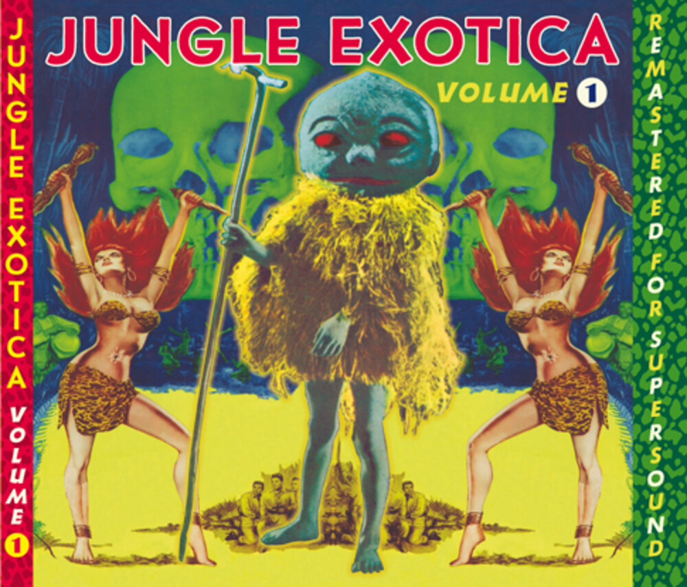Jungle Exotica Vol. 1 / Various - Jungle Exotica Vol. 1 / Various