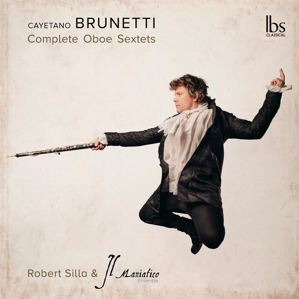 Brunetti / Silla / Il Maniatico Ensemble - Compete Oboe Sextet (2pk)