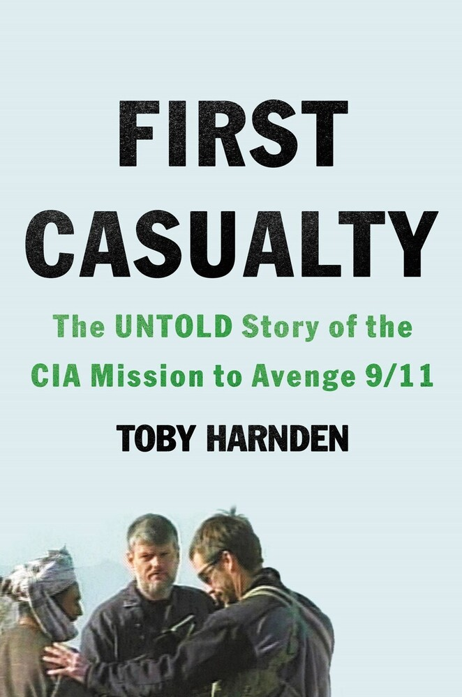 Toby Harnden - First Casualty (Hcvr)