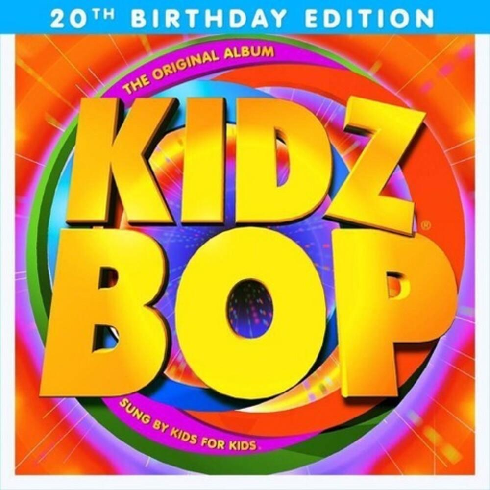 Kidz Bop Kids - Kidz Bop 1 (20th Birthday Edition)