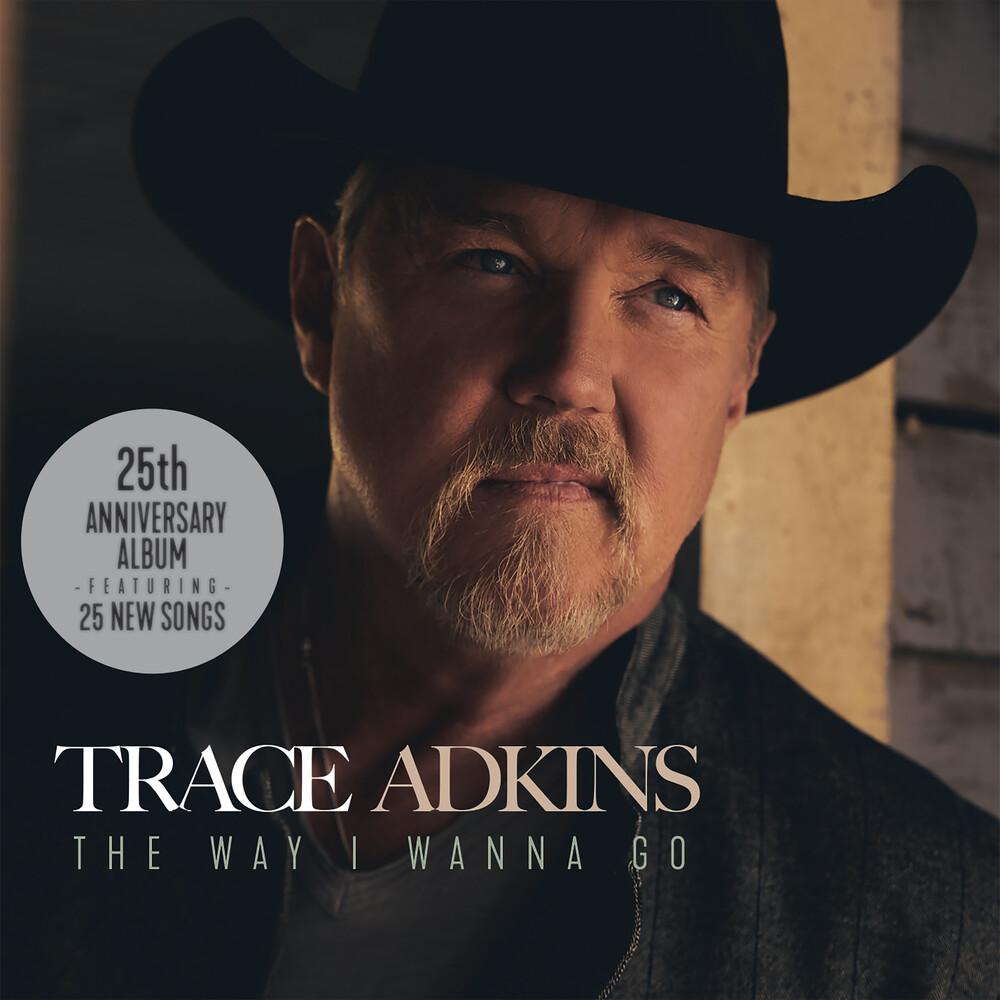 Trace Adkins - Way I Wanna Go