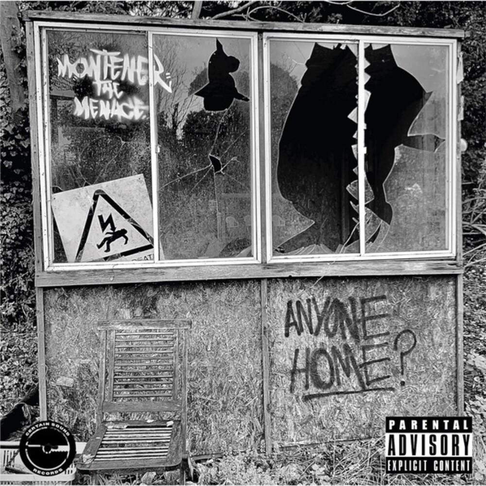 Montener the Menace - Anyone Home (Aus)