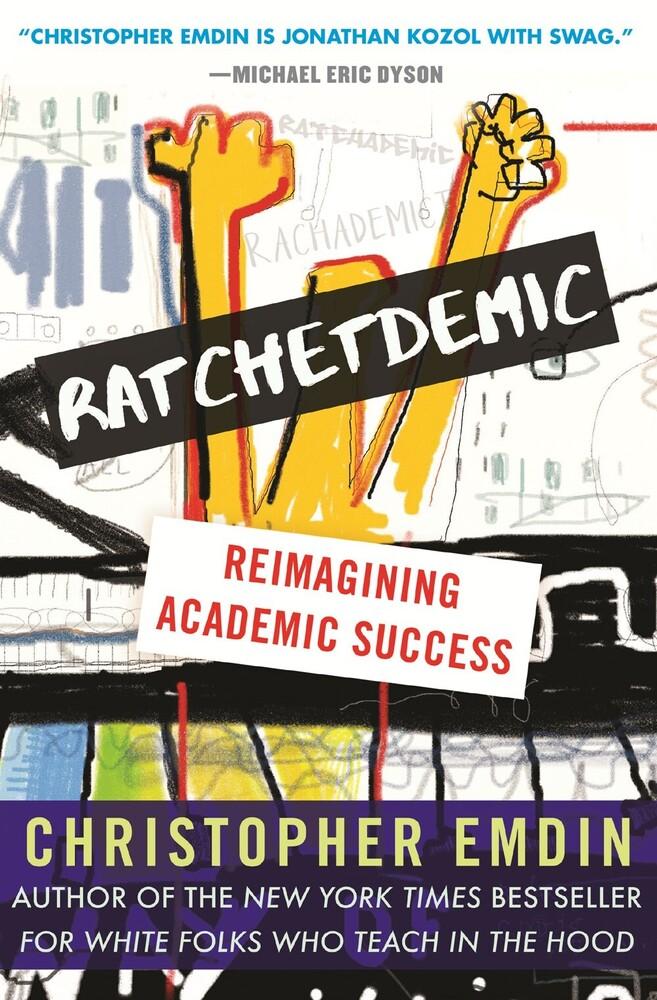 Christopher Emdin - Ratchetdemic (Hcvr)