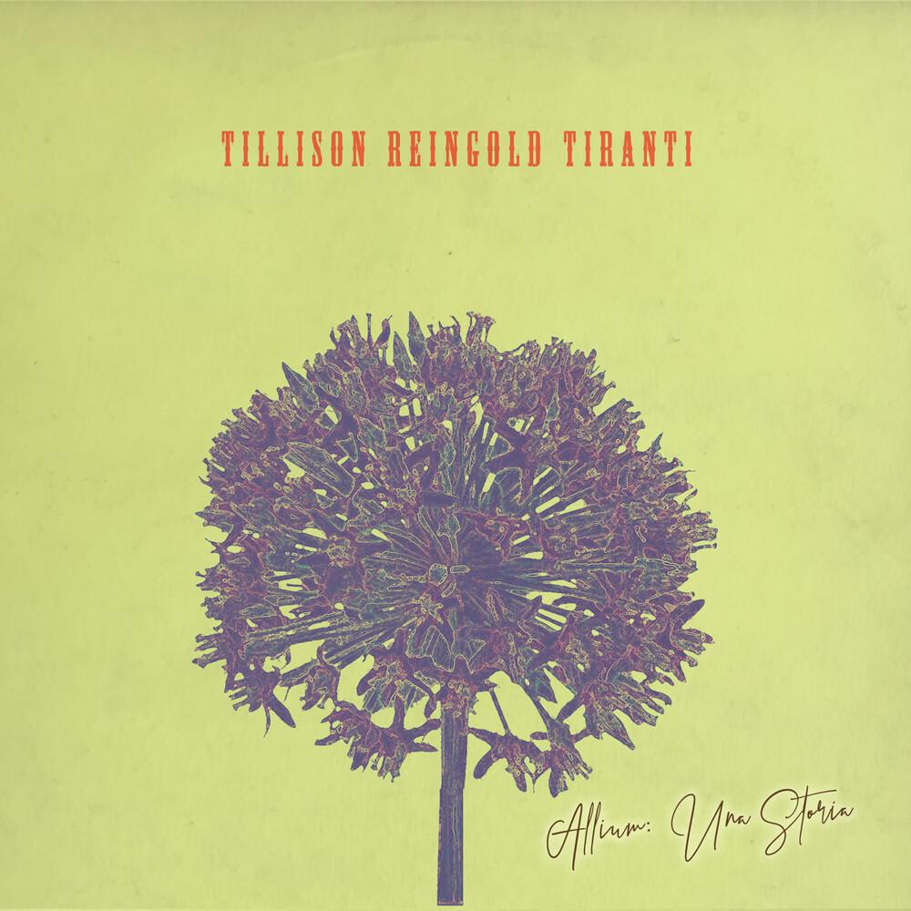 Tillison Reingold Tiranti - Allium Una Storia