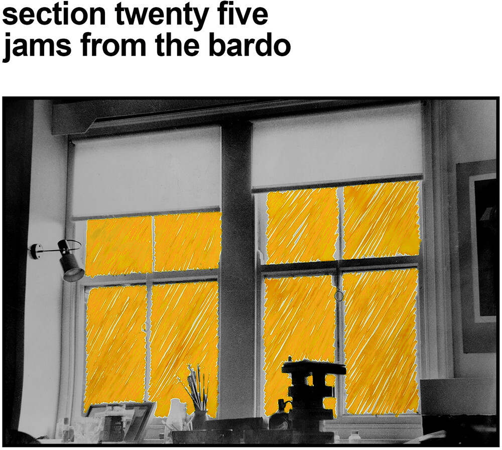 Section 25 - Jams From The Bardo