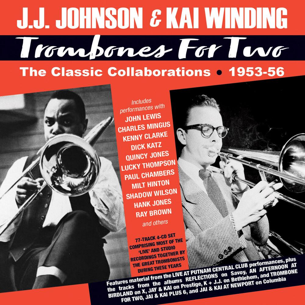 Johnson, J.J. / Winding, Kai - Trombones For Two: The Classic Collaborations 1953-56