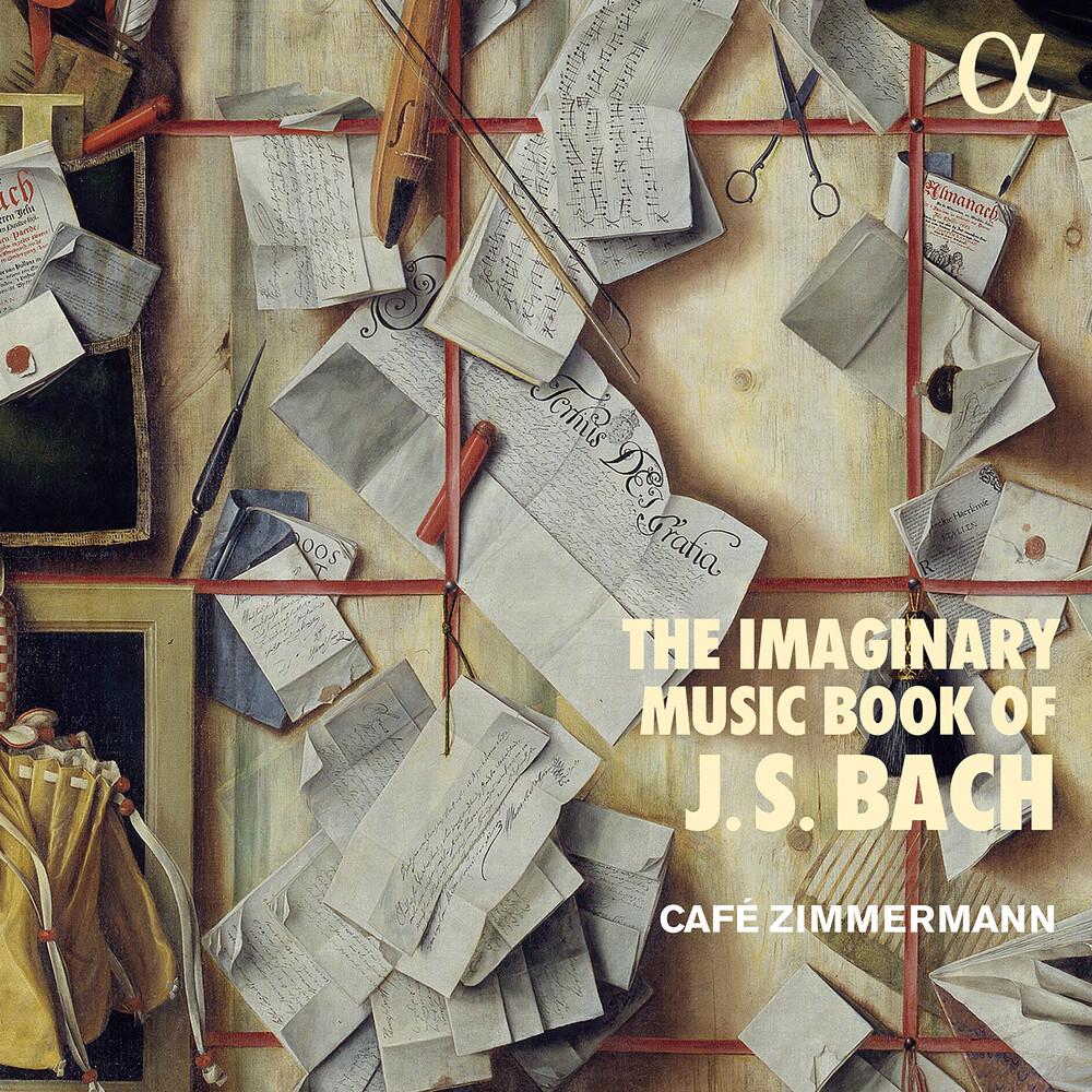 Bach, J.S. / Zimmermann - Imaginary Music Book of J.S Bach