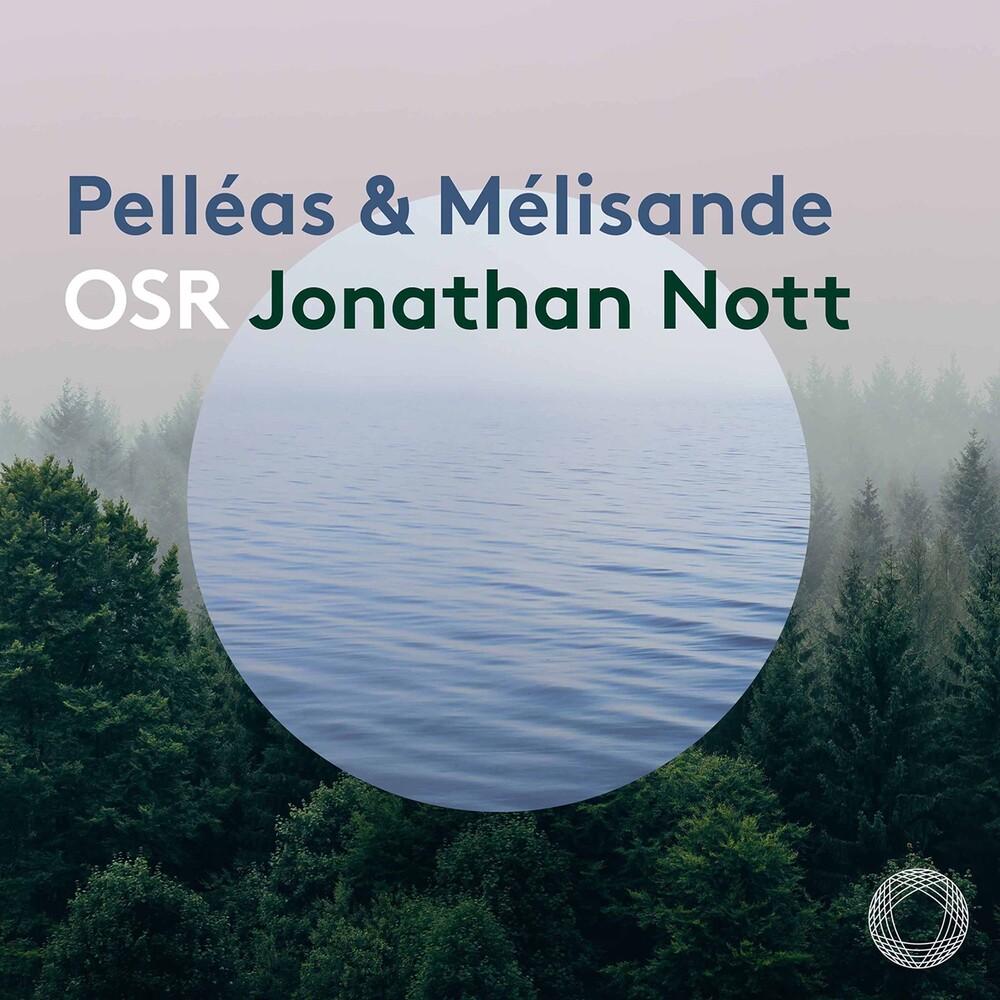 Debussy / Nott - Pelleas Et Melisande (Hybr)