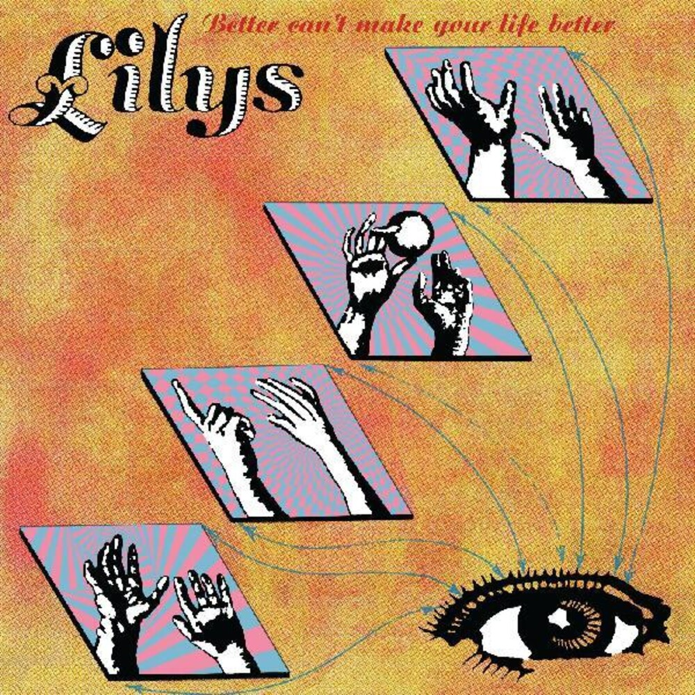 Lilys - Better Can't Make Your Life Better