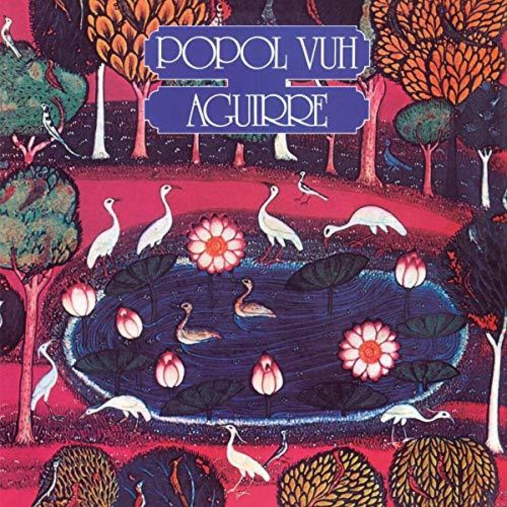 Popol Vuh - Aguirre (Original Motion Picture Soundtrack)