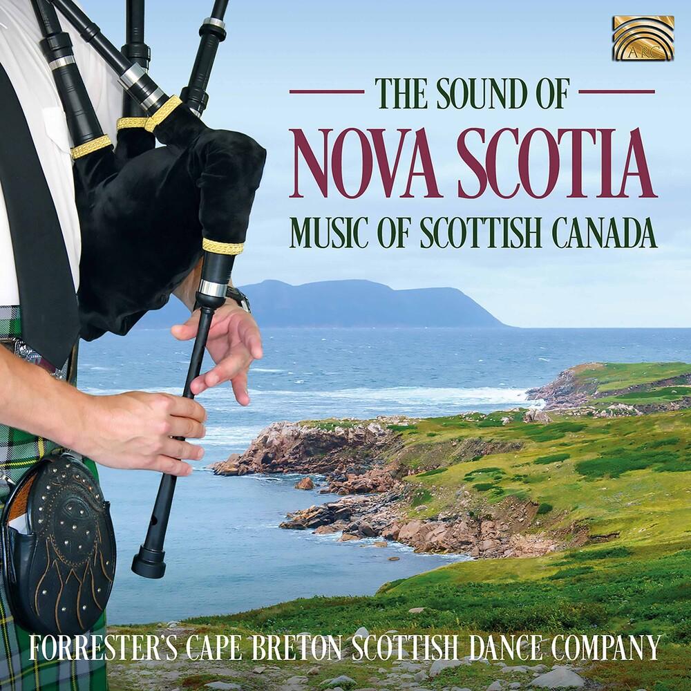 Forrester's Cape Breton Scottish Dance Company - Sound of Nova Scotia