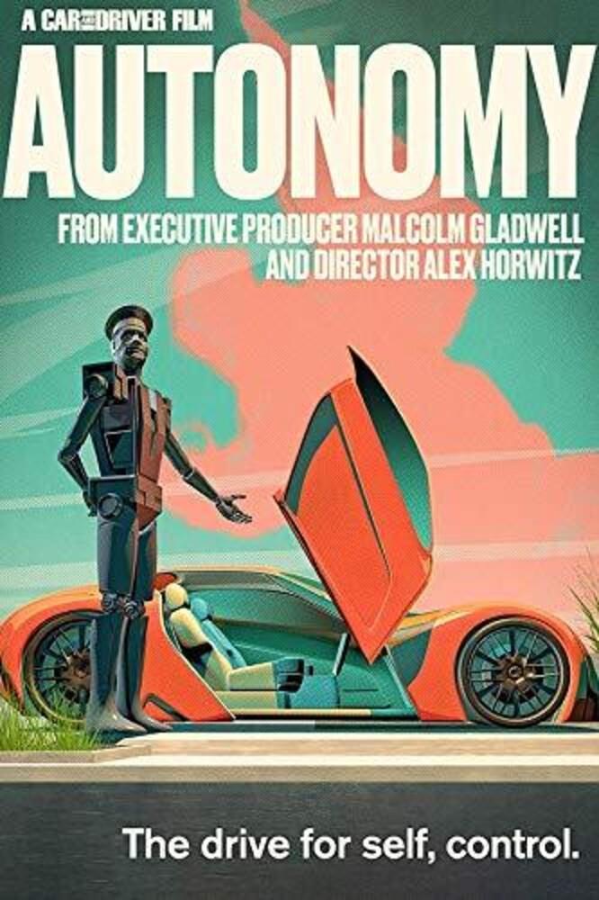 - Autonomy