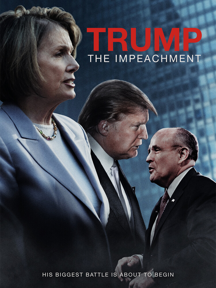 - Trump: The Impeachment