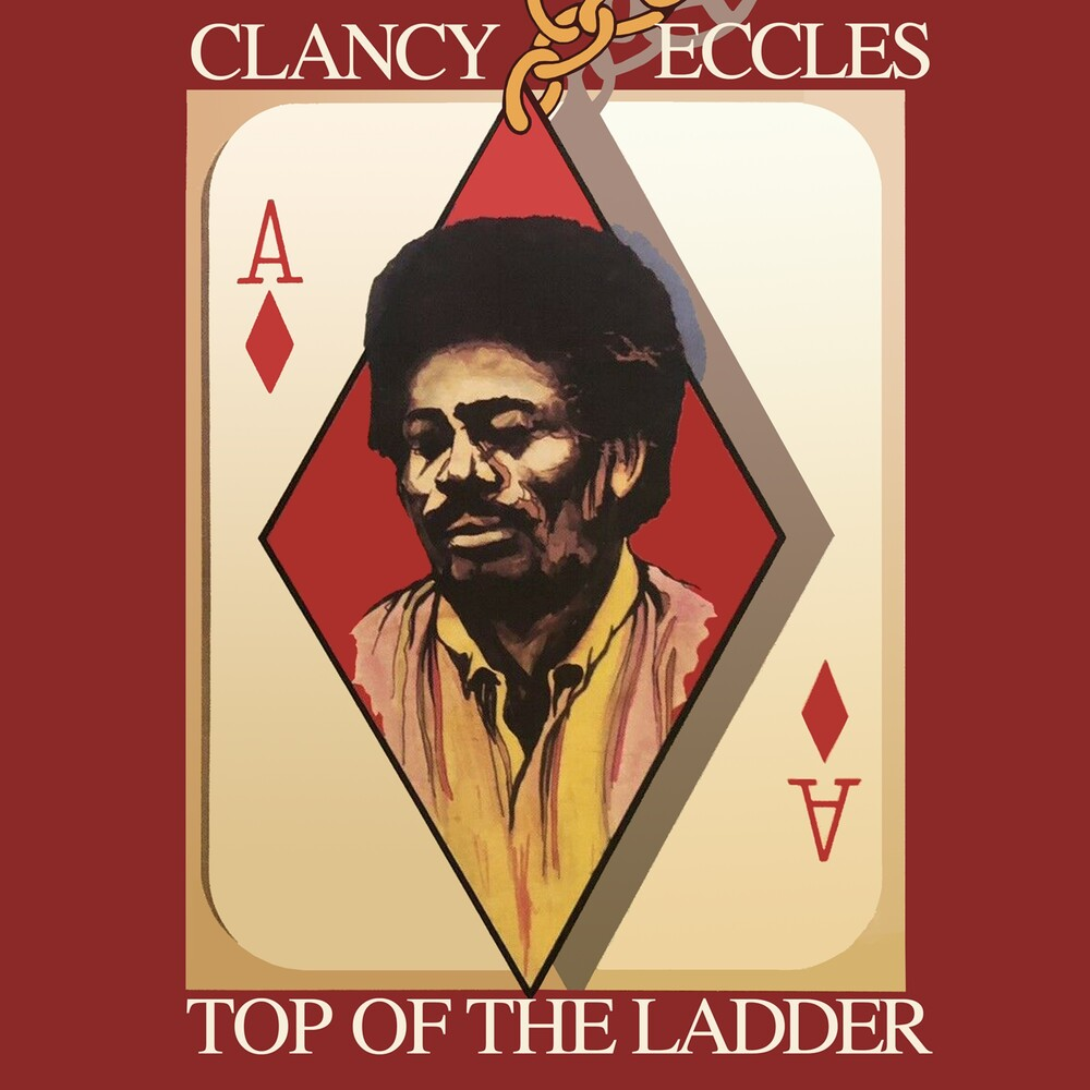 Clancy Eccles & Friends - Top Of The Ladder: Original Album Plus Bonus Tracks