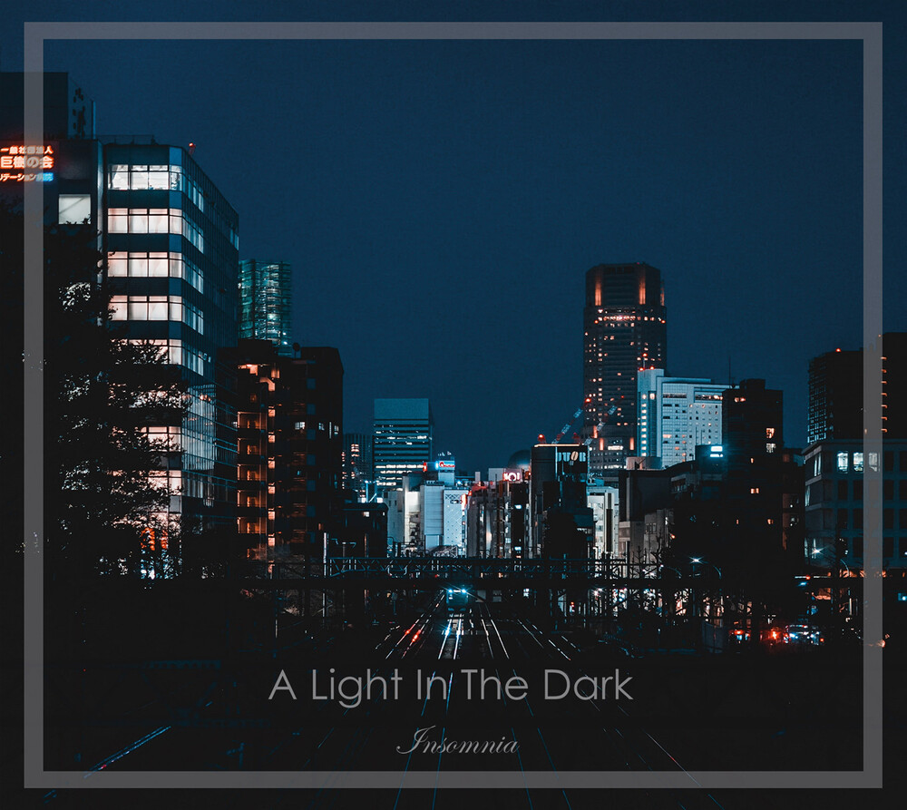 Light In The Dark - Insomina