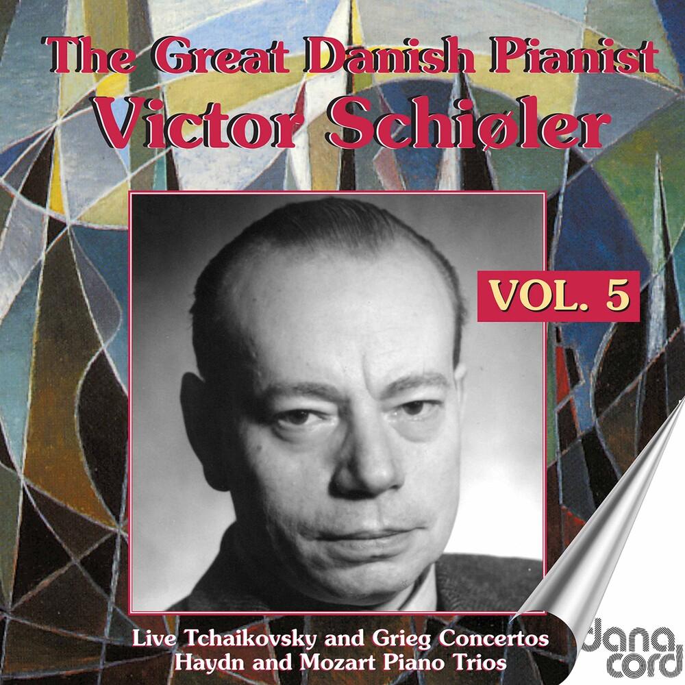 Victor Schiøler - The Great Danish Pianist Victor Schiøler, Vol. 5