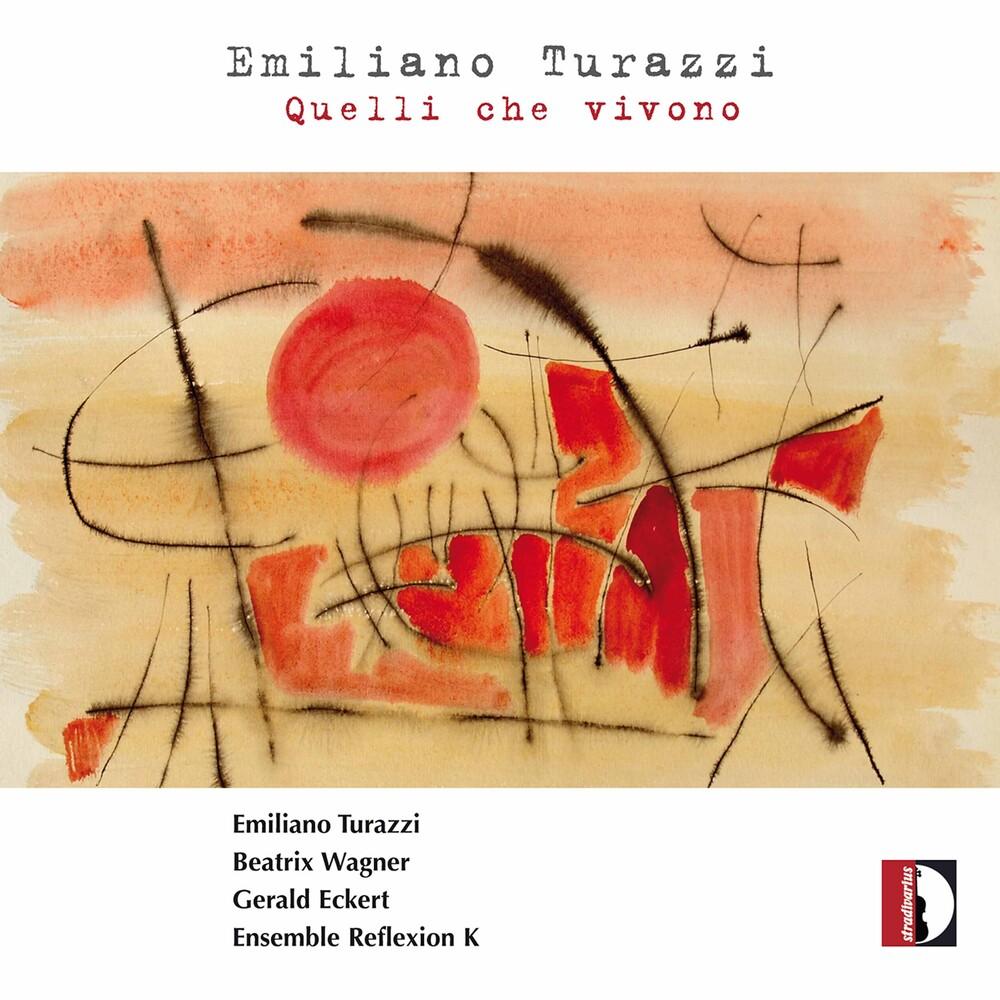 Turazzi / Zeller / Ensemble Reflexion K - Quelli Che Vivono